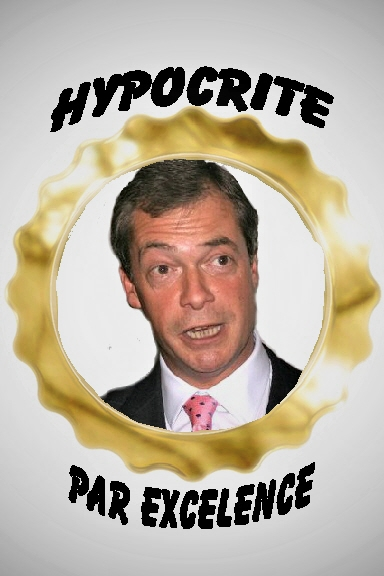 FARAGE, Nigel 21 Hypocrite