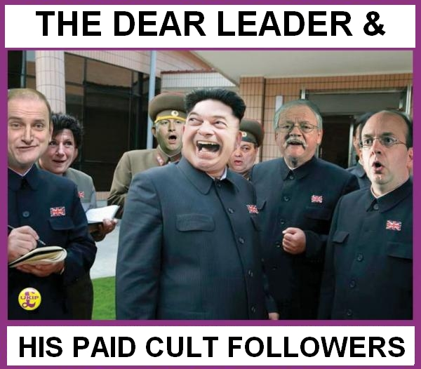 FARAGE, Nigel  110 PAID CULT FOLLOWERS